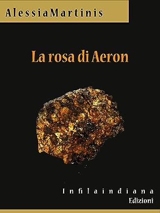 La rosa di Aeron