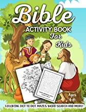 Bible Activity Book for Kids Ages 4-8: A Fun Kid Workbook Game For Learning, Coloring, Dot To Dot, Mazes, Word Search and More!