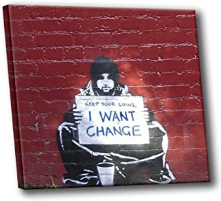 Banksy Street Graffiti Keep Your Coins I Want Change Gallery Stretched HD Canvas Wall Art