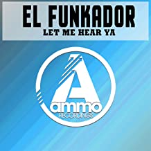 Let Me Hear Ya (Original Mix)