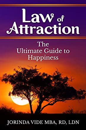 Law of Attraction: The Ultimate Guide to Happiness (English Edition)