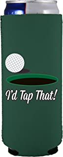 I'd Tap That Funny 12 oz. Slim Can Coolie (Dark Green)