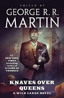 Knaves Over Queens: A Wild Cards novel