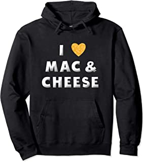 I Love Mac and Cheese Heart Funny Mac N Cheese Lover Gifts Pullover Hoodie