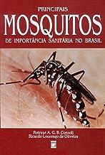 Principais mosquitos de importância sanitária no Brasil (Portuguese Edition)