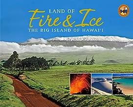 Land of Fire and Ice: The Big Island (Island Treasures)