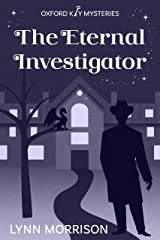 The Eternal Investigator: A charmingly fun paranormal cozy mystery (Oxford Key Mysteries Book 5) Kindle Edition