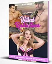 Without Restrictions: Military and Basketball Threesome MFM BBW Romance (English Edition)