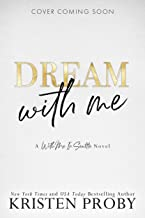 Dream With Me (With Me In Seattle Book 13)