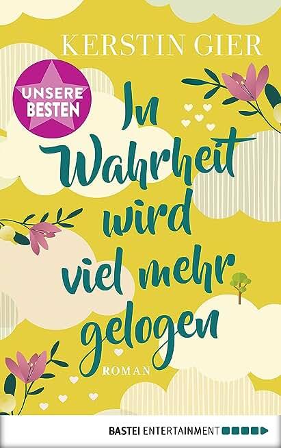 In Wahrheit wird viel mehr gelogen (German Edition)