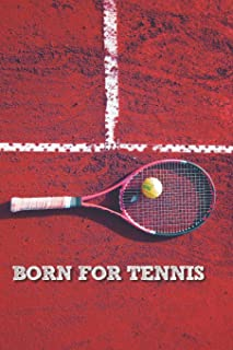 Born for Tennis: Lined Notebook Journal