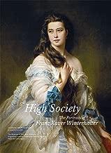 High Society: The Portraits of Franz Xaver Winterhalter