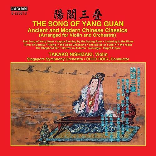 The Song of Yang Guan: Ancient & Modern Chinese Classics by Takako