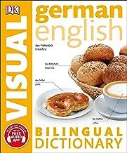 German English Bilingual Visual Dictionary (DK Bilingual Visual Dictionaries)