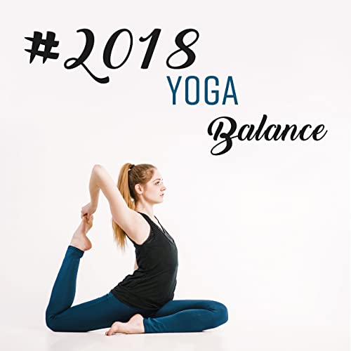 2018 Yoga Balance by Yoga on Amazon Music - Amazon.com