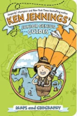 Maps and Geography (Ken Jennings' Junior Genius Guides) Kindle Edition