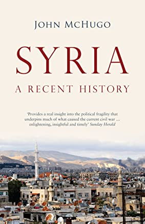 Syria: A Recent History (English Edition)