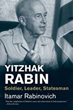 Yitzhak Rabin: Soldier, Leader, Statesman (Jewish Lives)