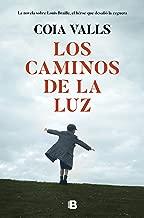 Los caminos de la luz (Spanish Edition)