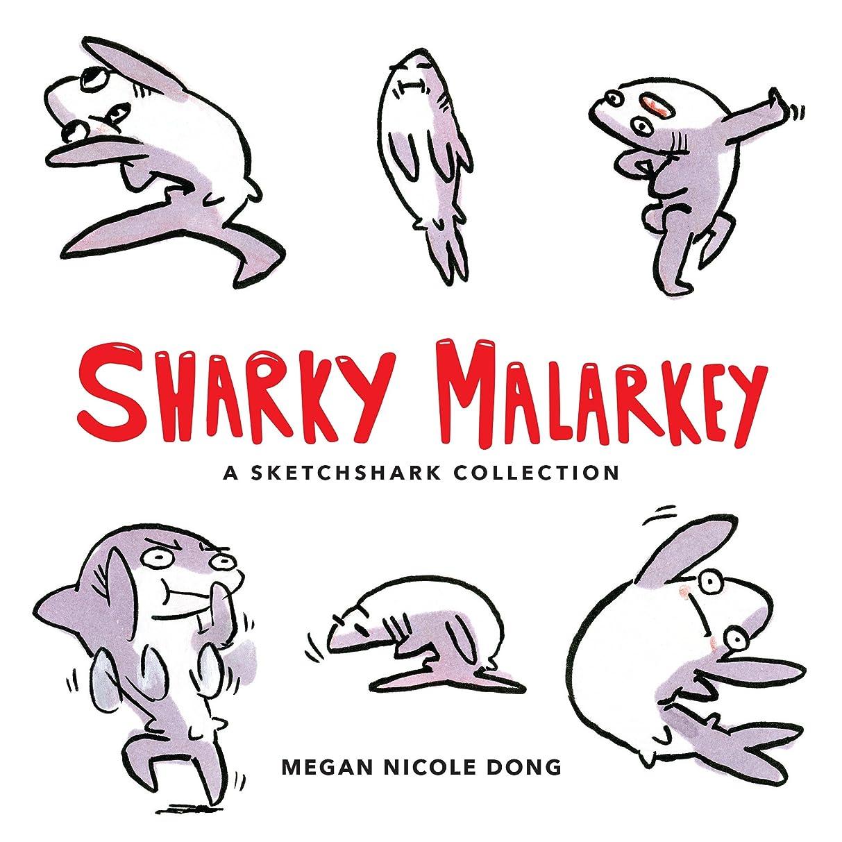 ライオネルグリーンストリート弾性枠Sharky Malarkey: A Sketchshark Collection (English Edition)