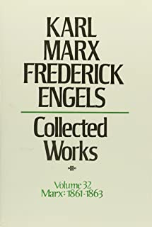 Collected Works of Karl Marx and Friedrich Engels, Vol. 32: Concludes Theories of Surplus Value