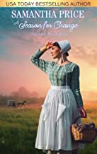 A Season for Change: Amish Romance (The Amish Bonnet Sisters Book 25)