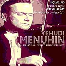 Lalo: Symphonie Espagnole - Chausson: Poème for Violin and Orchestra