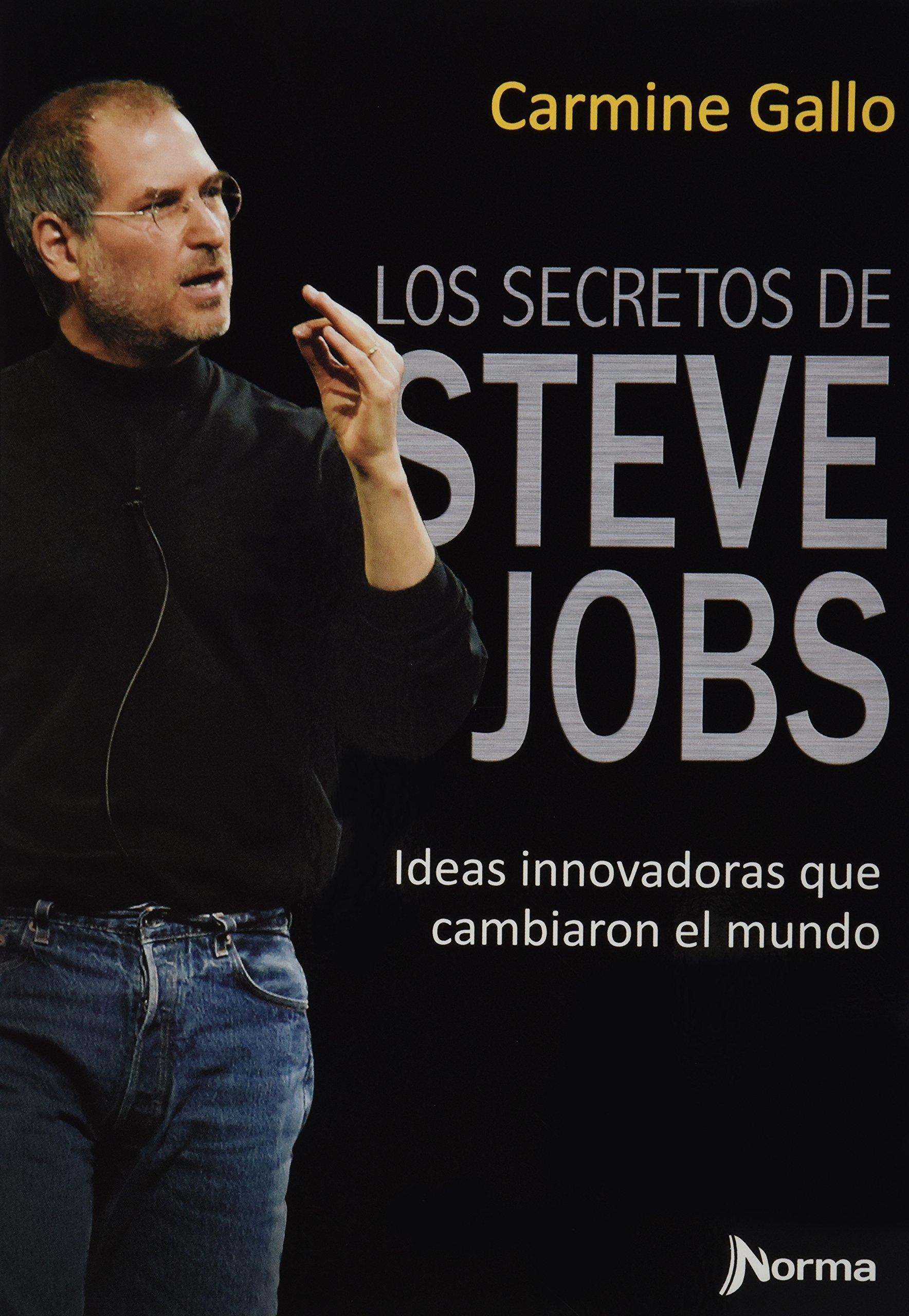 Los secretos de Steve Jobs (Spanish Edition)