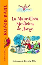 La Maravillosa Medicina de Jorge (Spanish Edition)