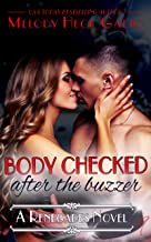 Body Checked: After the Buzzer (The Renegades Series Book 9)