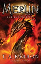 The Raging Fires: Book 3 (Merlin Saga)