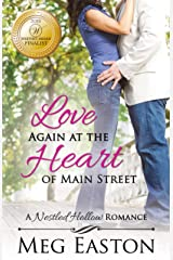 Love Again at the Heart of Main Street (A Nestled Hollow Romance Book 4) Kindle Edition