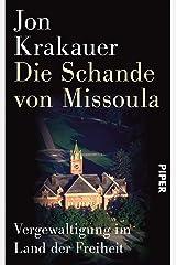 Die Schande von Missoula: Vergewaltigung im Land der Freiheit (German Edition) Kindle Edition