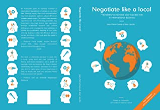 Negotiate Like a Local: 7 Mindsets to increase your success rate in international business