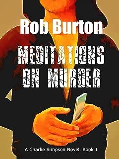 Meditations on Murder: A Charlie Simpson Novel - Book 1.