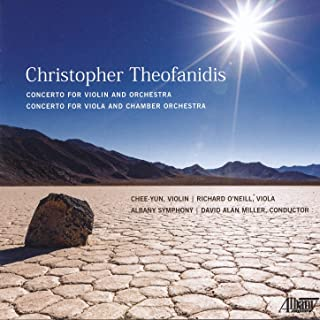 Theofanidis: Concerto for Violin and Orchestra & Concerto for Viola and Chamber Orchestra