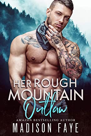 Her Rough Mountain Outlaw (Blackthorn Mountain Men Book 6)