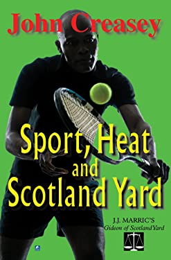 Sport, Heat and Scotland Yard (Gideon of Scotland Yard)