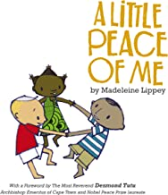 A Little Peace of Me