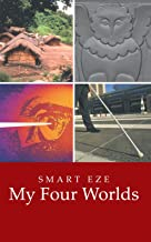 My Four Worlds