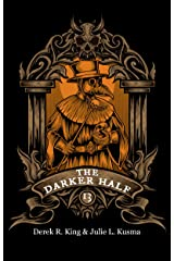The Darker Half: Volume 13 Kindle Edition