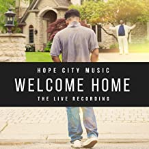 Welcome Home (The Live Recording)