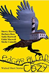 Edgar Allan Cozy: Wicked Short Stories Kindle Edition