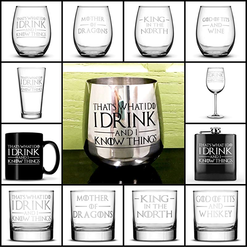 Integrity Bottles Choose Your Game Of Thrones Drinking Glass With Quotes I Drink And I Know Things Wine Glass Whiskey Glass Pint Glass Coffee Mug Stainless Steel