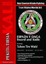 Pekiti Tirsia Kali Sword and Knife Espada Y Daga