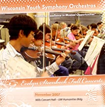 Wisconsin Youth Symphony Orchestras Evelyn Steenbock Fall Concerts, November 2007