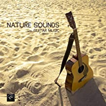Nature Sounds with Relaxing Guitar Music - Music for Relaxation Meditation, Deep Sleep, Studying, Healing Massage, Spa, Sound Therapy, Chakra Balancing, Baby Sleep and Yoga