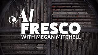 Al Fresco with Megan Mitchell - Season 1