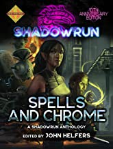 Shadowrun: Spells and Chrome (Shadowrun Anthology Book 1)