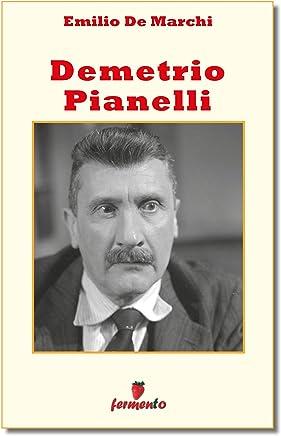 Demetrio Pianelli (Classici della letteratura e narrativa senza tempo)